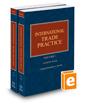 International Trade Practice, 2017-2018 ed.