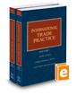 International Trade Practice, 2018-2019 ed.