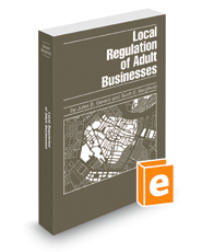Local Regulation of Adult Businesses, 2015-2016 ed.