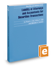 Liability of Attorneys and Accountants for Securities Transactions, 2016 ed. (Securities Law Handbook Series)