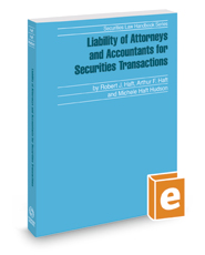 Liability of Attorneys and Accountants for Securities Transactions, 2019 ed. (Securities Law Handbook Series)