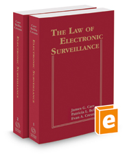 The Law of Electronic Surveillance, 2018-1 ed.