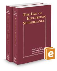 The Law of Electronic Surveillance, 2020-2 ed.