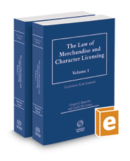 The Law of Merchandise and Character Licensing, 2017-2018 ed.
