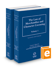 The Law of Merchandise and Character Licensing, 2018-2019 ed.