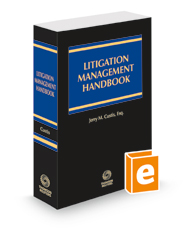 Litigation Management Handbook, 2020-2021 ed.