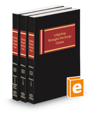 Litigating Wrongful Discharge Claims, 2021 ed.