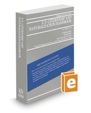 U.S. Citizenship and Naturalization Handbook, 2017-2018 ed.