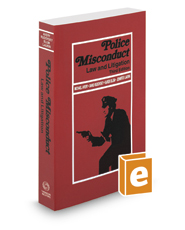 Police Misconduct: Law and Litigation, 3d, 2019-2020 ed.