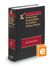 Professional Responsibility in Criminal Defense Practice