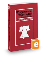 Prosecutorial Misconduct, 2d, 2018-2019 ed.
