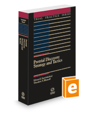 Pretrial Discovery: Strategy and Tactics, 2d, 2020-2021 ed. (Trial Practice Series)