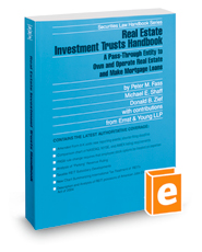 Real Estate Investment Trusts Handbook, 2018-2019 ed. (Securities Law Handbook Series)