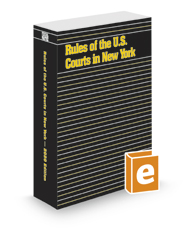 Rules of United States Courts in New York, 2020 ed.