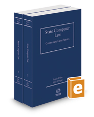 State Computer Law: Commentary, Cases & Statutes, 2016 ed.