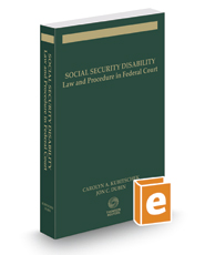Social Security Disability: Law & Procedure in Federal Court, 2017 ed.