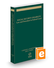 Social Security Disability: Law & Procedure in Federal Court, 2018 ed.