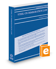 Steel on Immigration Law, 2018-2019 ed.