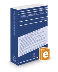 Steel on Immigration Law, 2020-2021 ed.