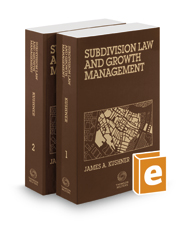 Subdivision Law & Growth Management, May 2019 ed.