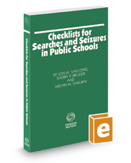 Checklists for Searches and Seizures in Public Schools, 2017 ed.