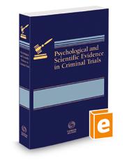 Psychological & Scientific Evidence in Criminal Trials, 2021 ed.