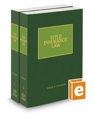 Title Insurance Law, 2017-2018 ed.