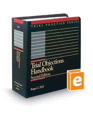 Trial Objections Handbook, 2d (Trial Practice Series)