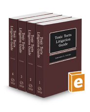 Toxic Torts Litigation Guide, 2019-2020 ed.
