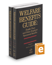 Welfare Benefits Guide: Health Plans and Other Employer Sponsored Benefits, 2016-2017 ed.