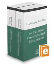 Hanna and Van Atta on California Common Interest Developments, 2017-2018 ed. (The Expert Series)