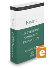 Bassett on California Community Property Law, 2017 ed. (The Expert Series)