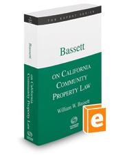 Bassett on California Community Property Law, 2020-2021 ed. (The Expert Series)