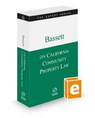 Bassett on California Community Property Law, 2021-2022 ed. (The Expert Series)