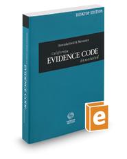 Imwinkelried & Menaster California Evidence Code Annotated, 2017 ed. (California Desktop Codes)