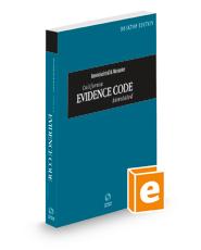 Imwinkelried & Menaster California Evidence Code Annotated, 2022 ed. (California Desktop Codes)