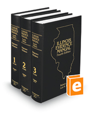 Illinois Evidence Manual, 4th