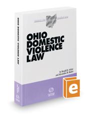 Ohio Domestic Violence Law, 2016-2017 ed. (Baldwin's Ohio Handbook Series)