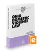 Ohio Domestic Violence Law, 2017-2018 ed. (Baldwin's Ohio Handbook Series)