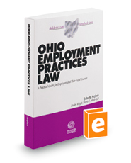 Ohio Employment Practices Law, 2018-2019 ed. (Baldwin's Ohio Handbook Series)