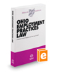 Ohio Employment Practices Law, 2019-2020 ed. (Baldwin's Ohio Handbook Series)