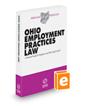 Ohio Employment Practices Law, 2021-2022 ed. (Baldwin's Ohio Handbook Series)
