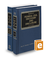 Handbook of Federal Civil Discovery and Disclosure, 4th