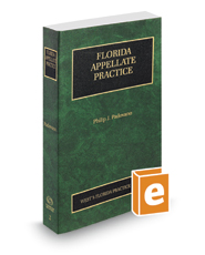 Florida Appellate Practice, 2018 ed. (Vol. 2, Florida Practice Series)