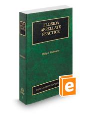 Florida Appellate Practice, 2019 ed. (Vol. 2, Florida Practice Series)