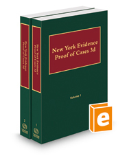New York Evidence—Proof of Cases, 2017-2018 ed.