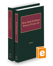 New York Evidence—Proof of Cases, 2020-2021 ed.
