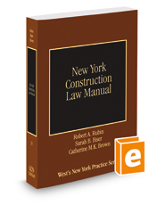New York Construction Law Manual, 2016 ed. (Vol. 33, New York Practice Series)