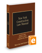New York Construction Law Manual, 2017-2018 ed. (Vol. 33, New York Practice Series)