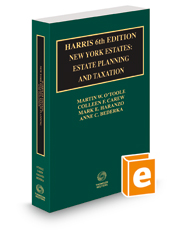 Harris 6th New York Estates: Estate Planning and Taxation, 2015-2016 ed. (New York Practice Guide)